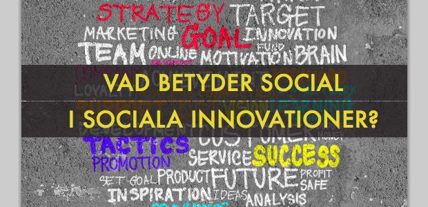 Sa Kan Staten Framja Sociala Innovationer Motesplats