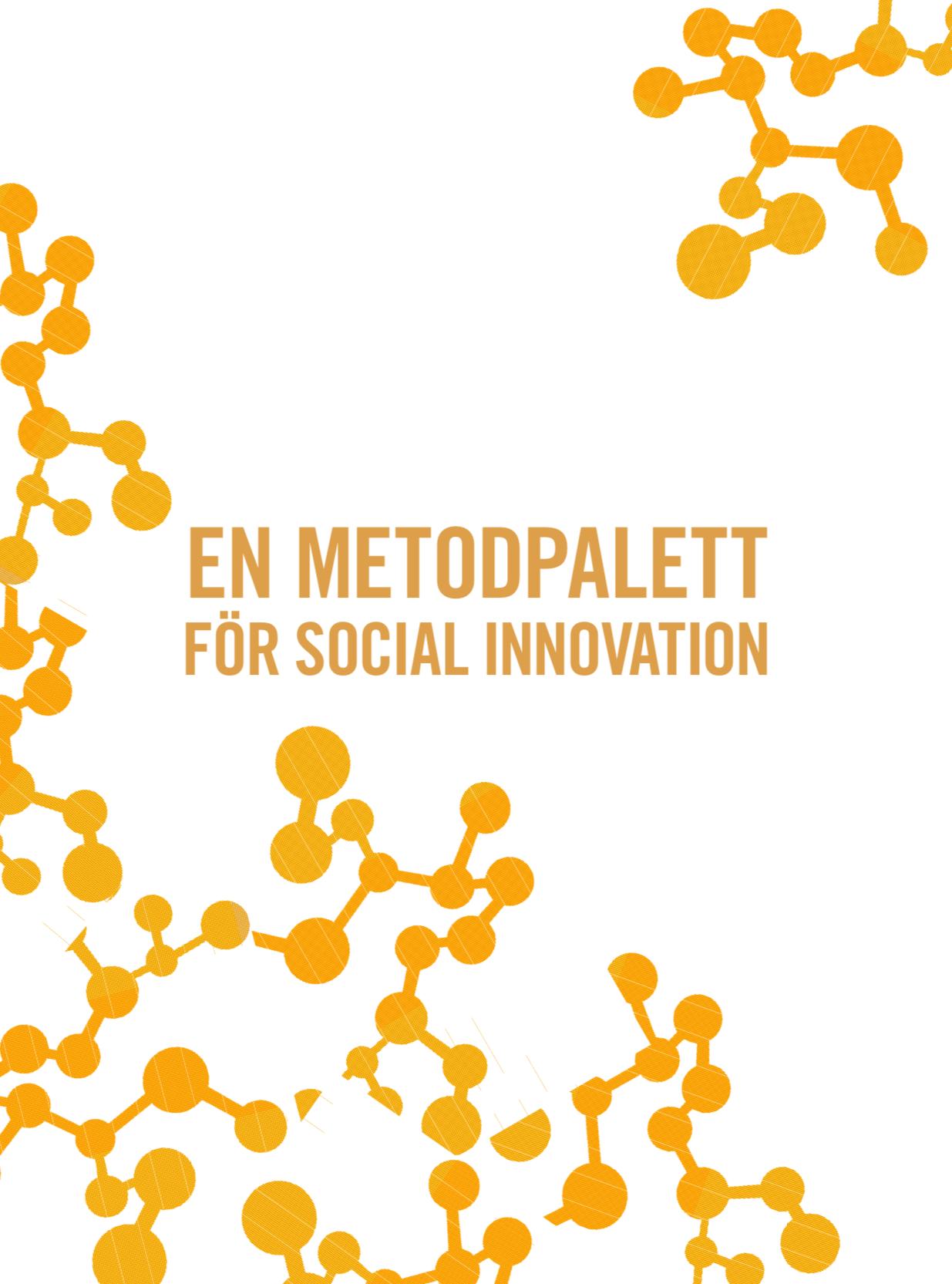 En metodpalett för social innovation (2018)