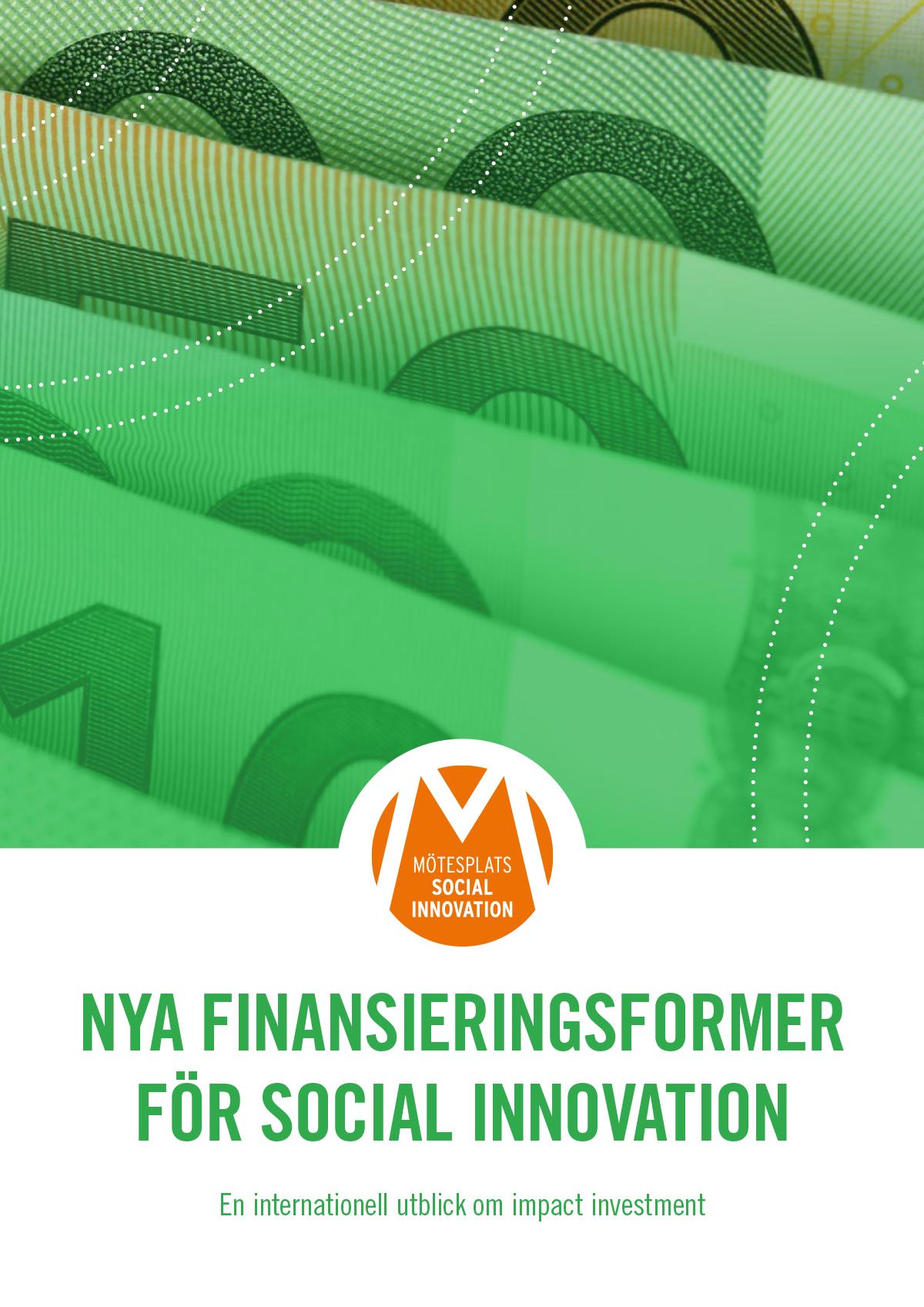 Nya finansieringsformer för social innovation (2014)
