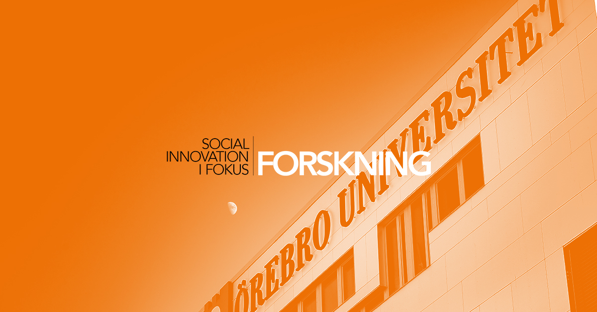 Social innovation i fokus - Örebro