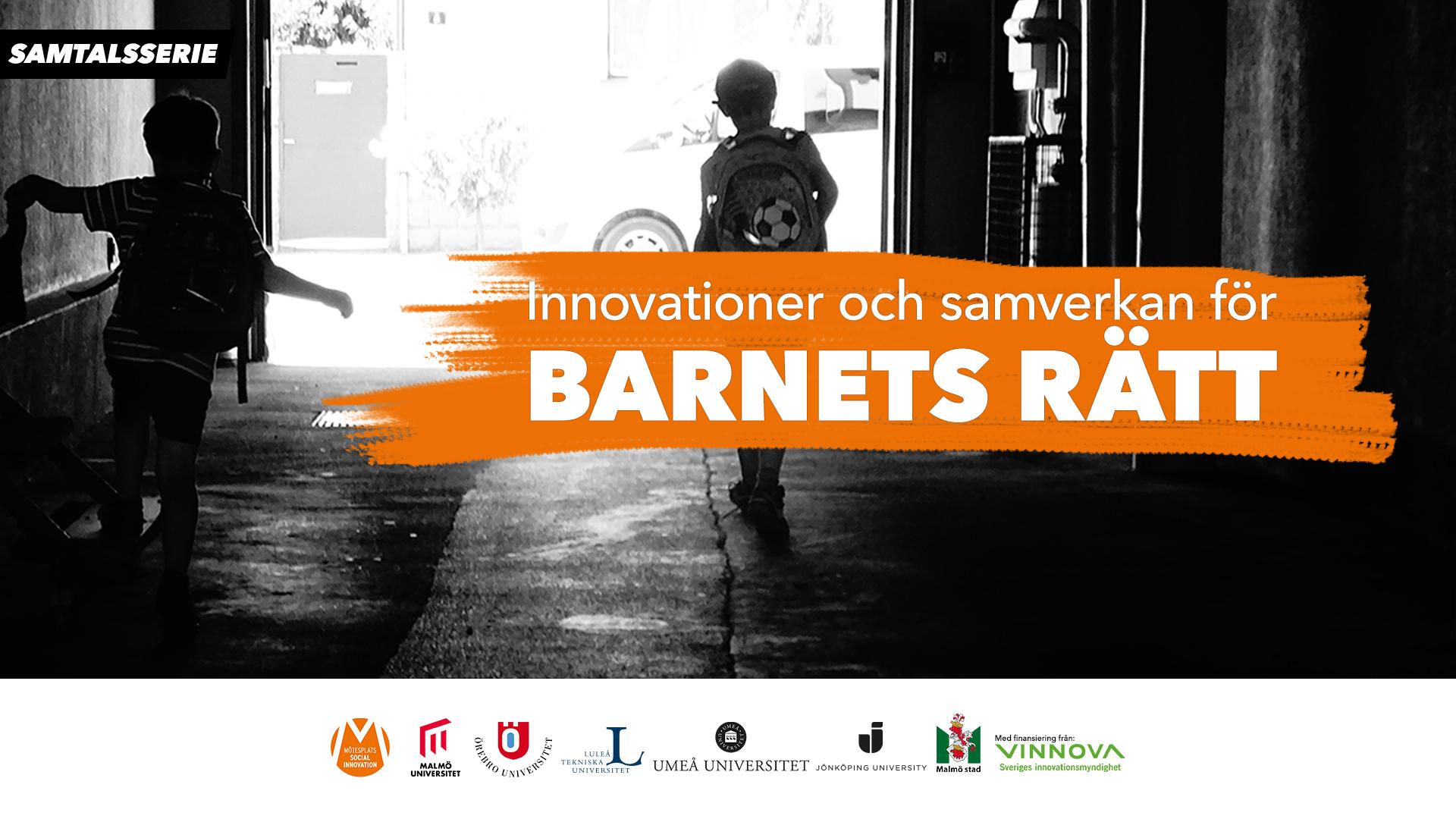Samtalsserie: Innovationer och samverkan för barnets rätt