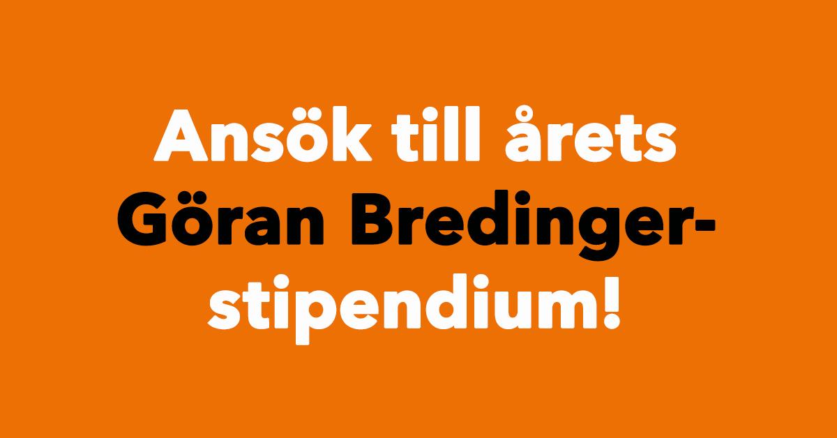 Ansökan är nu öppen till Göran Bredinger-stipendiet 2020