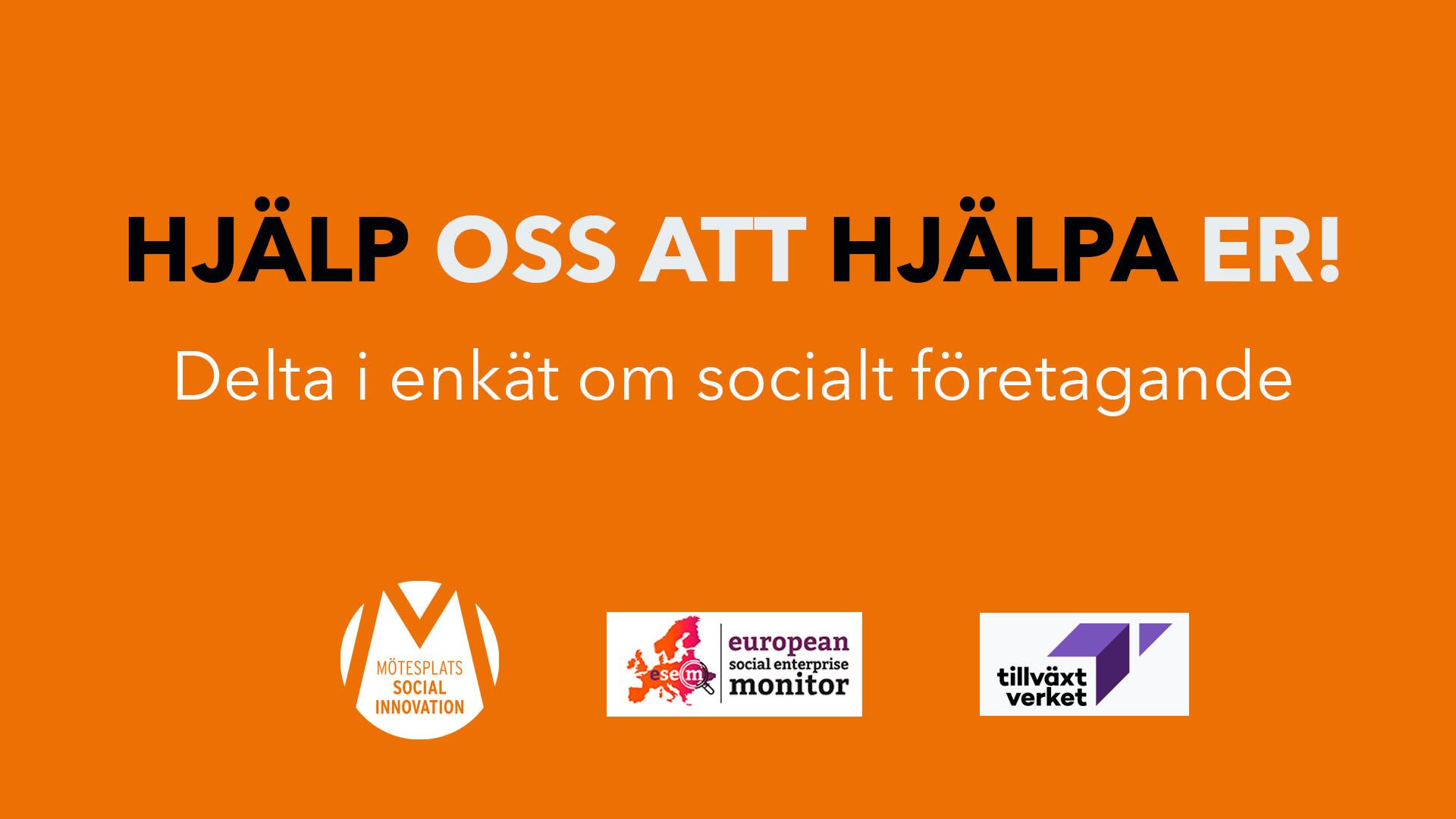 Banner för European Social Enterprise Monitor. Hjälp oss att hjälpa er! Delta i undersökningen.