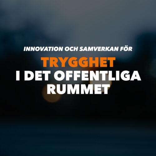 Bannerbild för tema Innovation och samverkan trygghet i det offentliga rummet