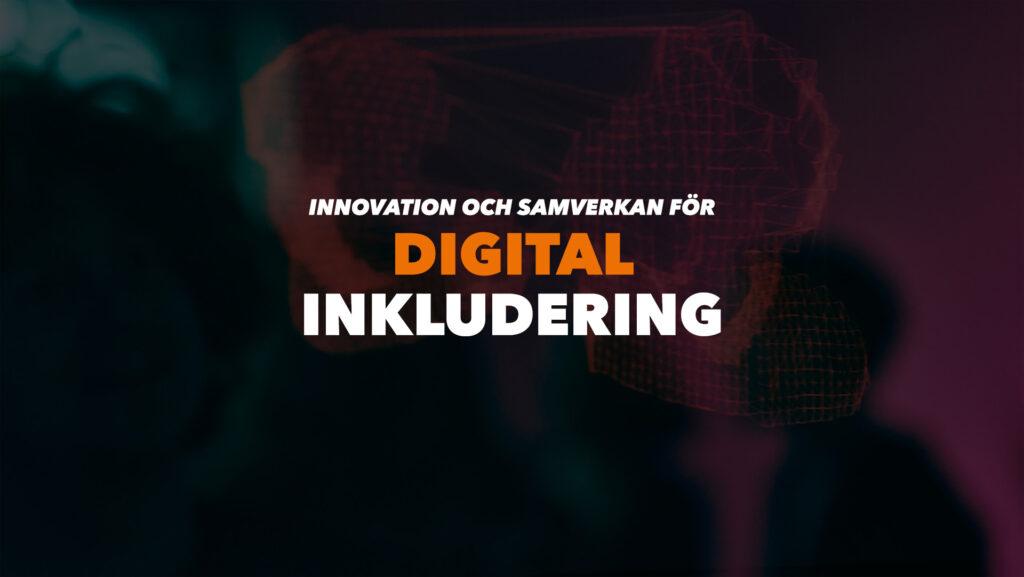 Bannerbild tema Innovation och samverkan för digital inkludering liggande